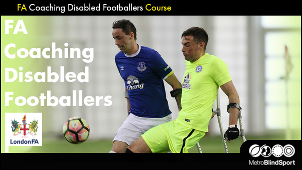 FA Coaching Disabled Footballers course
