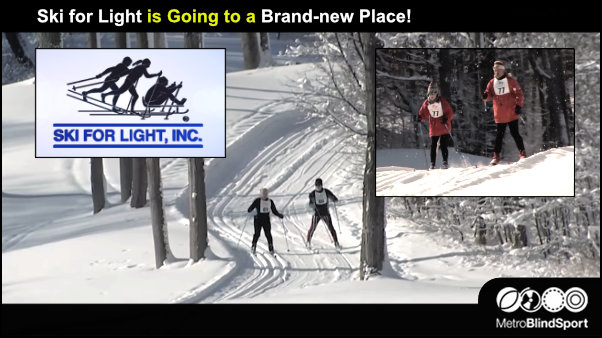 Ski for Light is Going to a Brand-new Place!