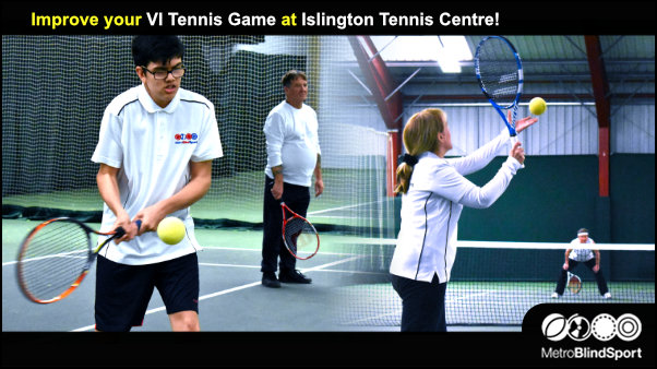 Improve your VI Tennis Game at Islington Tennis Centre
