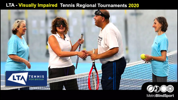 LTA - Visually Impaired Tennis Regional Tournaments 2020