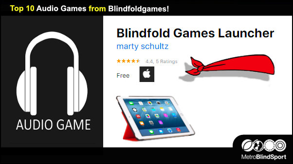 Top 10 Audio Games from BlindFoldgames!