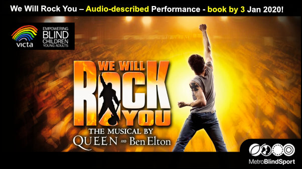 We Will Rock You – Audio-described Performance - book by 3 Jan 2020