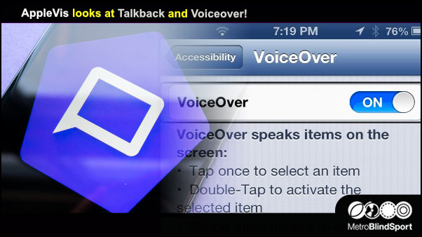 AppleVis looks at Talkback and Voiceover