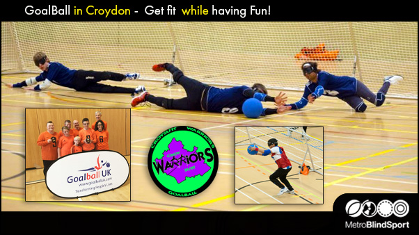 GoalBall in Croydon - Get fit while having Fun!