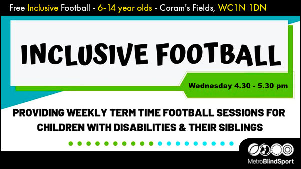 Inclusive VI Football at Coram's fields 2020