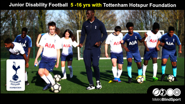 Junior Disability Football 5 -16 yrs with Tottenham Hotspur Foundation