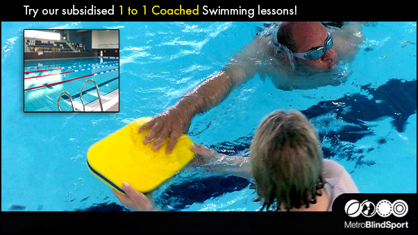Metro Blind Sports 1 to 1 Coached Swimming lessons
