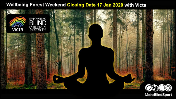 Wellbeing Forest Weekend closing Date 17 Jan 2020 with Victa