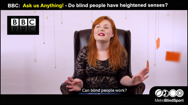 BBC Ask us Anything - Do blind people have heightened senses?