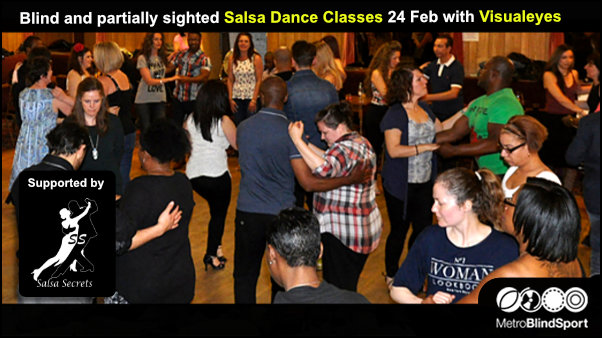 Blind and partially sighted Salsa Dance Classes 24 Feb with Visualeyes