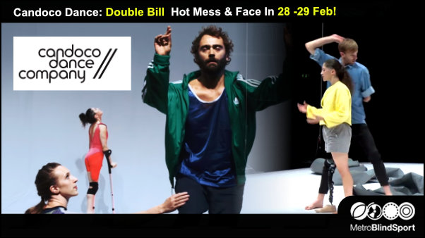 Candoco Dance Double Bill Hot Mess & Face In 28 -29 Feb