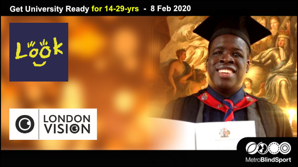 Get University Ready for 14-29-yrs 8 Feb with LookUK & London Vision