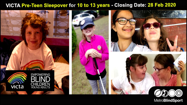 VICTA Pre-Teen Sleepover for 10 to 13 years - Closing Date 28 Feb 2020