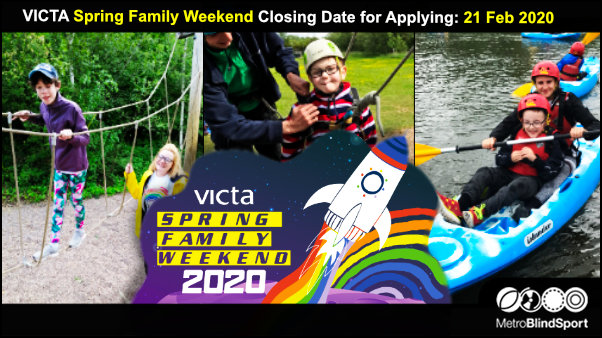 VICTA Spring Family Weekend Closing Date for Applying: 21 Feb 2020