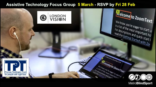 Assistive Technology Focus Group 5 March RSVP by Fri 28 Feb