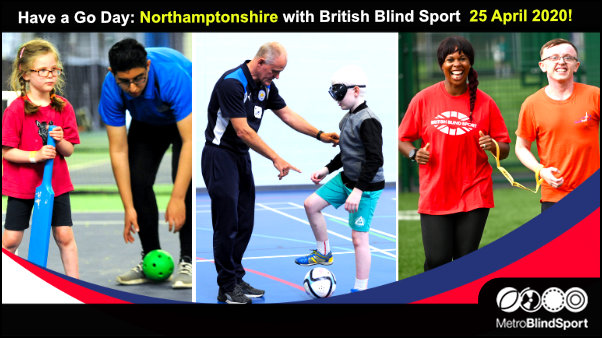 Have a Go Day Northamptonshire with British Blind Sport 25 April 2020