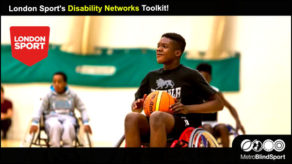 Boy in wheelchair playing basketball - London Sport's Disability Networks Toolkit