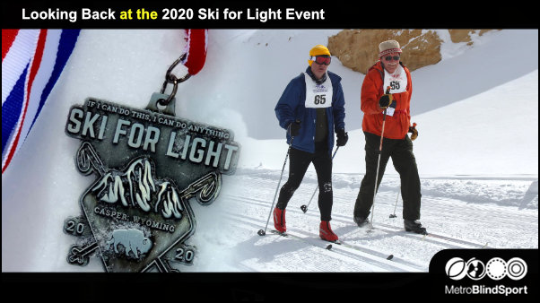 Looking Back at the 2020 Ski for Light Event