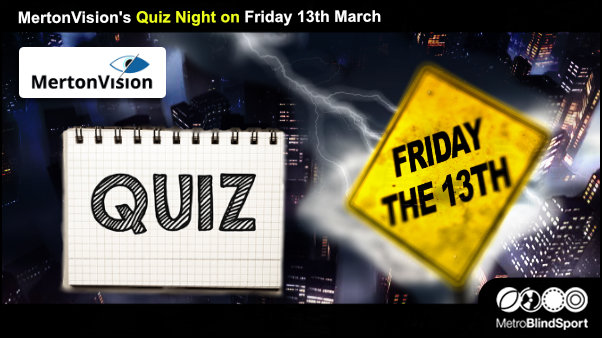 MertonVision's Quiz Night on Friday 13th March