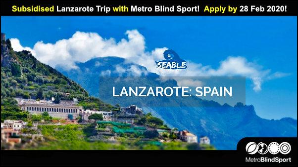 Subsidised Lanzarote Trip with Metro Blind Sport - Apply by 28 Feb!