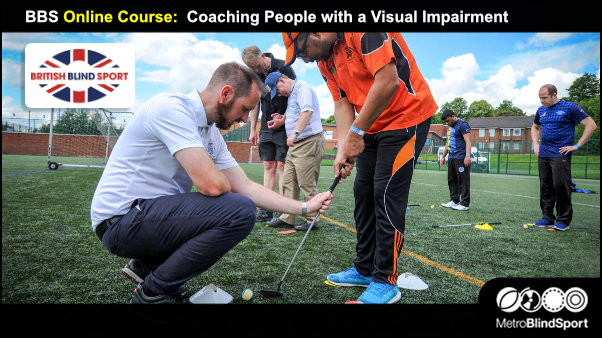 British Blind Sport and UK Coaching have created a new eLearning course 'Coaching People with a Visual Impairment'.
