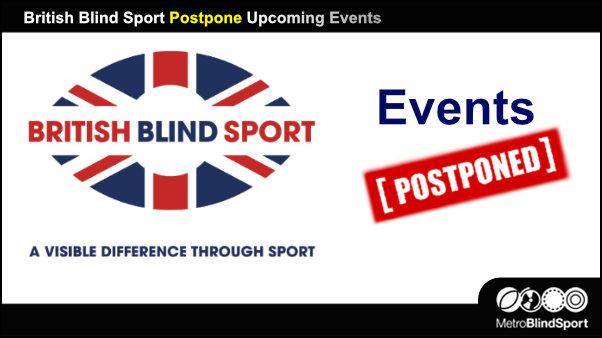 British Blind Sport Postpone Events