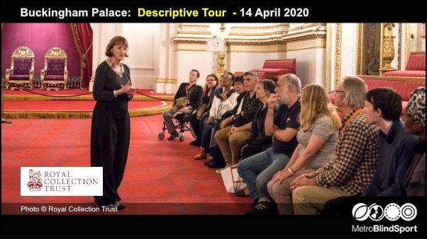 Buckingham Palace Descriptive Tour 14 April 2020