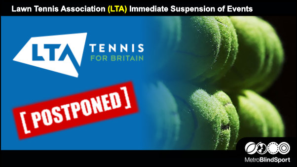Lawn Tennis Association (LTA) Immediate Suspension of Events