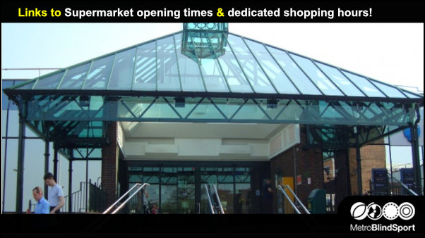 Links to Supermarket opening times & dedicated shopping hours!