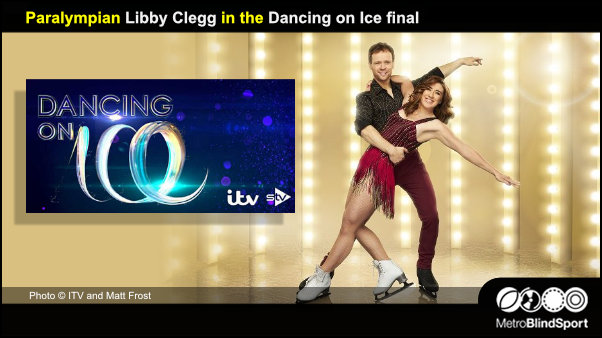 Paralympian Libby Clegg in the Dancing on Ice final