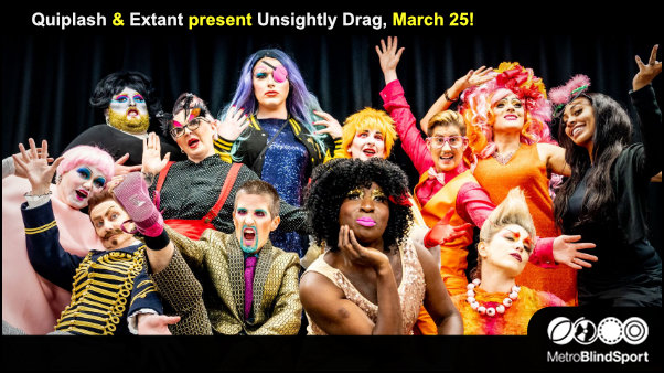Quiplash and Extant present Unsightly Drag, March 25