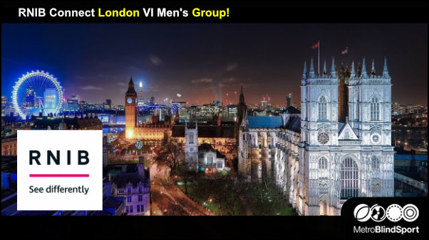 RNIB Connect London VI Mens Group