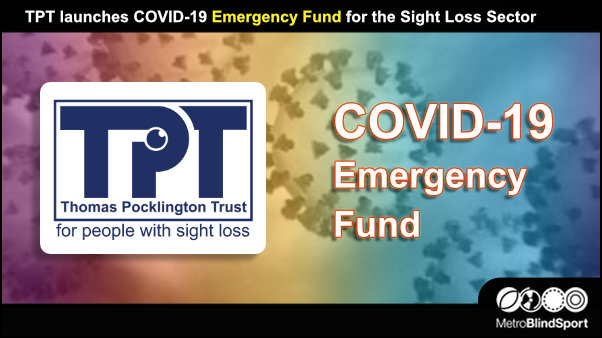 TPT launches COVID-19 Emergency Fund for the Sight Loss Sector