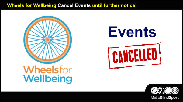 Wheels for Wellbeing Cancel Events until further notice