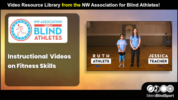 Fitness Skills Videos for Blind and Partially Sighted from the NWABA