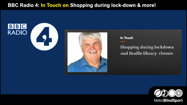 BBC Radio 4: In Touch on Shopping during lock-down & more