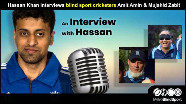 Hassan Khan interviews Metro blind sport cricketers Amit Amin & Mujahid Zabit