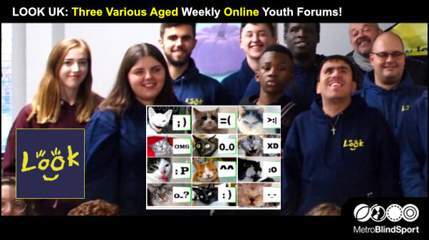 LOOK UK: Three Various Aged Weekly Online Youth Forums!