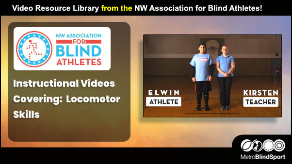 Locomotor Skills Videos for Blind and Partially Sighted People