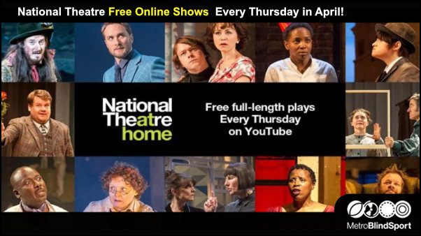 National Theatre Free Online Shows Every Thursday in April