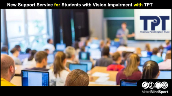 New Support Service for Students with Vision Impairment with TPT