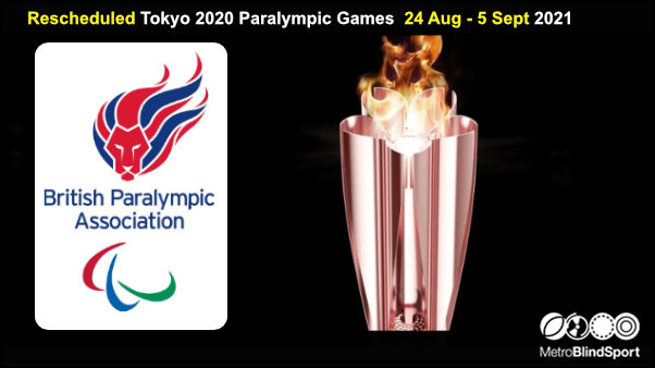 Rescheduled Tokyo 2020 Paralympic Games 24 Aug - 5 Sept 2021