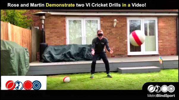 Rose and Martin Demonstrate two VI Cricket Drills in a Video!