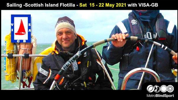 Sailing: Scottish Island Flotilla Sat 15-22 May 2021 with VISA-GB