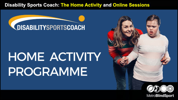 Disability Sports Coach: The Home Activity and Online Sessions