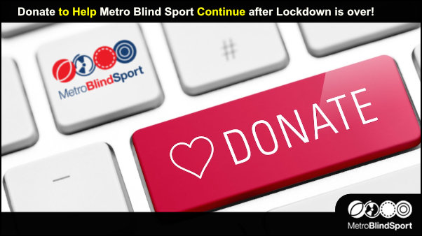 Donate to Help Metro Blind Sport Continue after Lockdown is over!