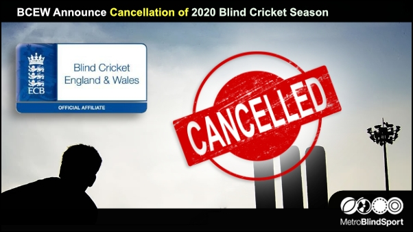 BCEW Announce Cancellation of 2020 Blind Cricket Season