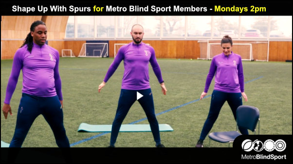 Shape up with Spurs – Metro Blind Sport Sessions