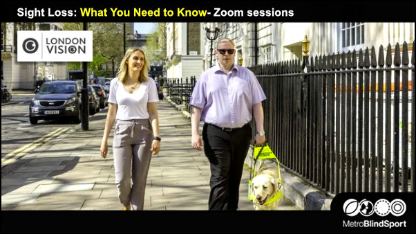 Sight Loss: What You Need to Know- Zoom sessions with London Vision