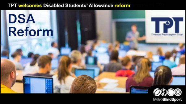 TPT welcomes Disabled Students' Allowance reform